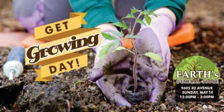 Earth Day is Every Day - Get Growing Day